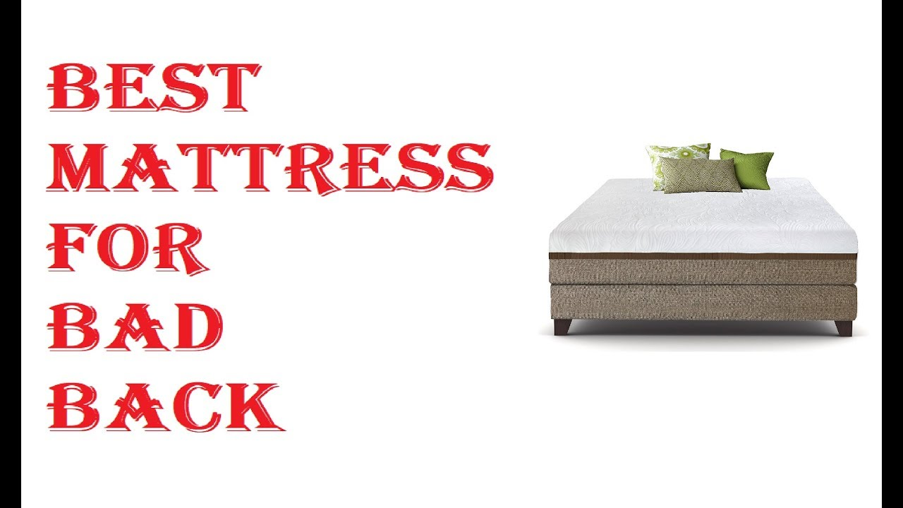 Best Mattress For Bad Back 2020 You