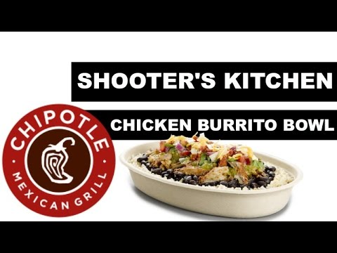 SHOOTER'S KITCHEN: CHIPOTLE MEXICAN BURRITO BOWL (HOMEMADE)