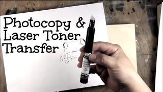 Photocopy & Laser Toner Transfer