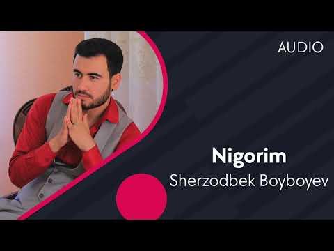 Sherzodbek Boyboyev - Nigorim