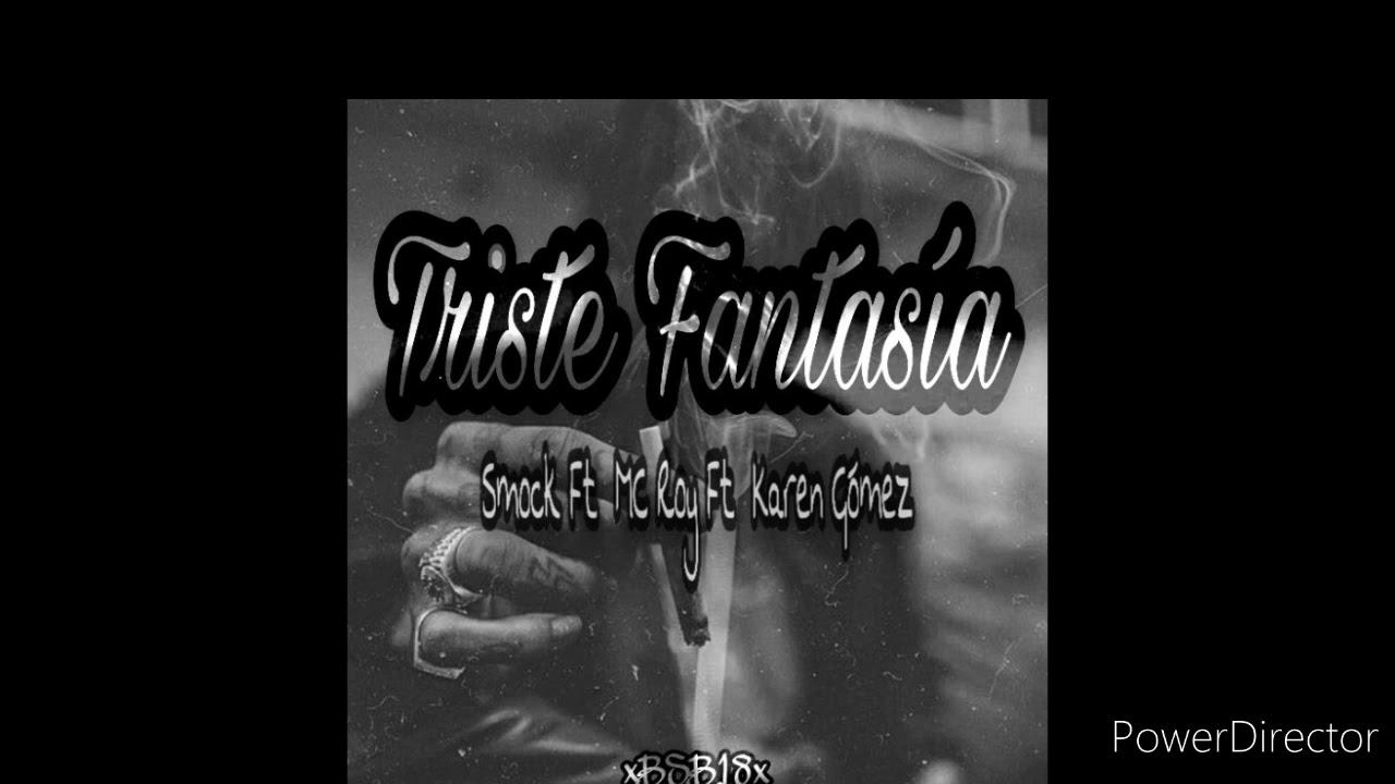 La BSB18 OFICIAL - Triste fantasía ft Karen Gomez