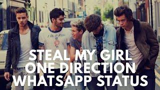 Steal My Girl - One Direction | Whatsapp status | Zayn Malik Harry Styles Louis Tomlinson | Viral Me