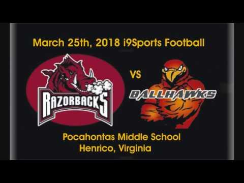 2018-03-25 i9Sports Football Razorbacks vs Ballhawks Pocahontas Middle School Henrico, VA