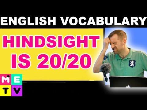 English Idiom   Hindsight Is 20/20