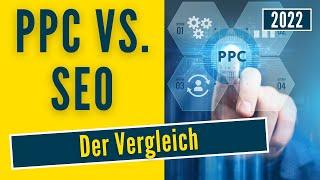 PPC VS SEO ✅ Vergleich & Praxis-Tipps