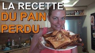 Pain Perdu - Ma Recette Facile Et Délicieuse Du Pain Perdu ! (french Toast)