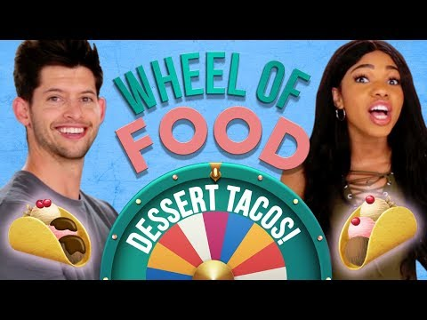 DESSERT TACOS CHALLENGE?! Wheel of Food w/ Teala Dunn & Hunter March