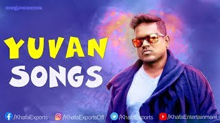 Yuvan collection songs #yuvanshankarraja #yuvansongs #yuvanhits #tamilsongs #tamilfilmsongs #yuvanshankarrajahits #khafaexports #khafaentertainment khafa ent...