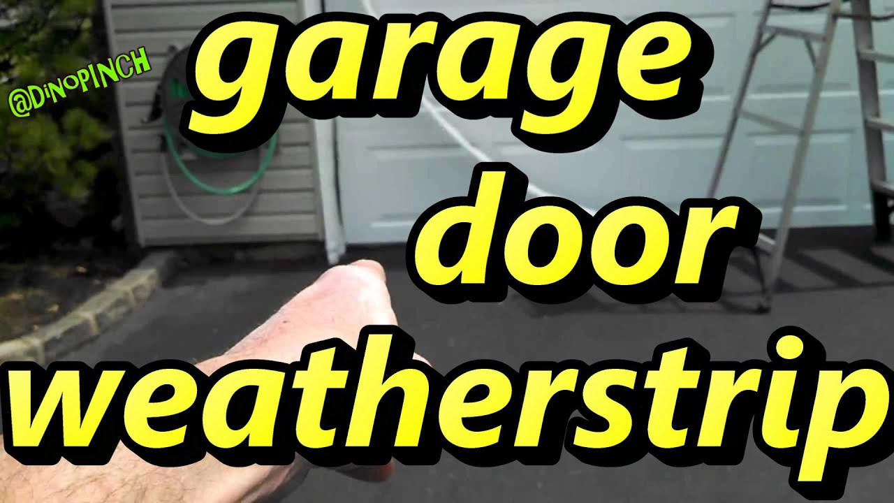 & install new weather seal on garage door (weatherstrip) - YouTube