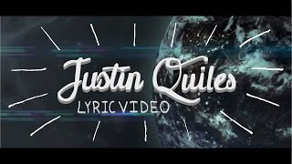 Justin Quiles - Si El Mundo Se Acabara [Lyric Video]