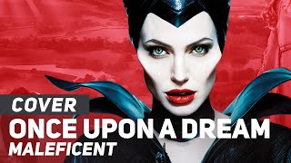 "Maleficent ""Once Upon A Dream"" 