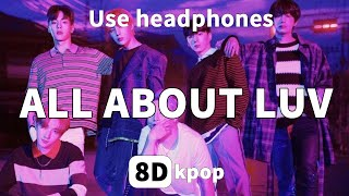 [8D AUDIO]MONSTA X – ALL ABOUT LUV