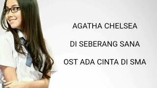 """Gambar cover Agatha Chelsea """"di seberang sana"""" -ost ACDS (Lirik cover)"""