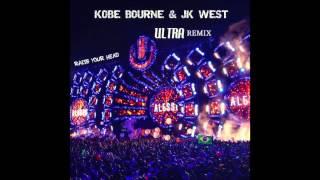 Alesso - Raise Your Head (Kobe Bourne & JK West Ultra Remix)