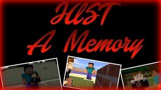 Just A Memory Minecraft Song Lyrics