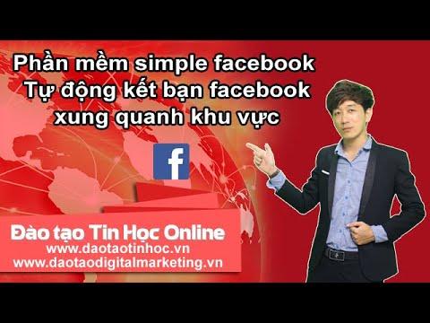 Đào tạo Digital Marketing – Hướng dẫn kết bạn Facebook theo địa điểm mong muốn (Simple Facebook)