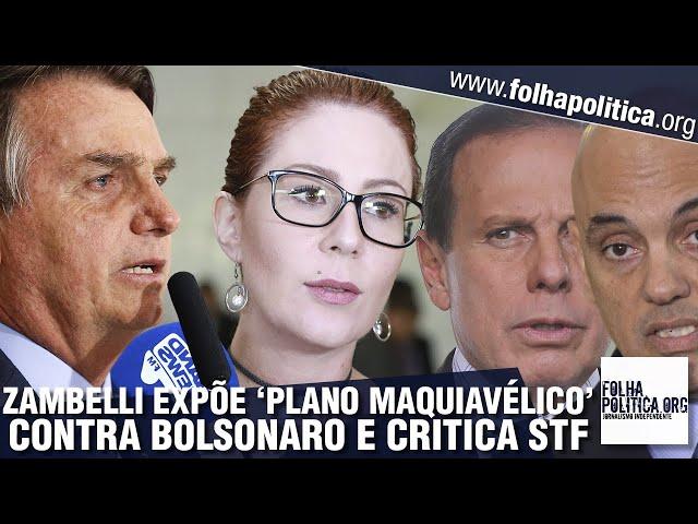 Deputada Carla Zambelli alerta para 'plano maquiavélico' contra Bolsonaro e se pronuncia após...