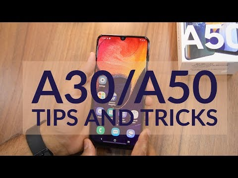 Samsung Galaxy A50 & A30 Tips and Tricks