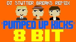 Pumped Up Kicks (DJ Stutter Breaks Remix) [8 Bit Tribute to Fo…