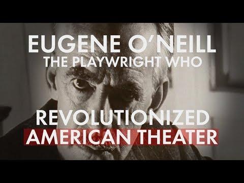 Eugene O'Neill, Revolutionary Playwright