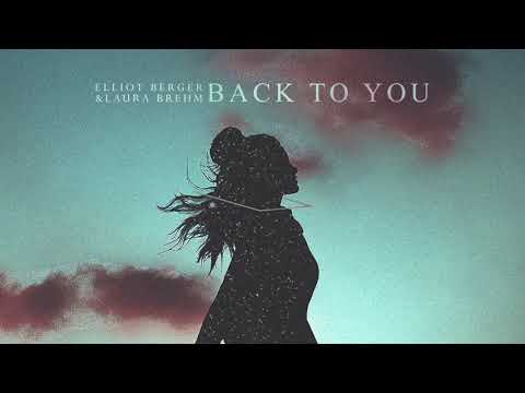 Elliot Berger & Laura Brehm - Back to You