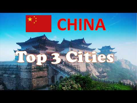 Travel in China 2019 | Top 3 Cities in China | Foreign Travellers Favourite