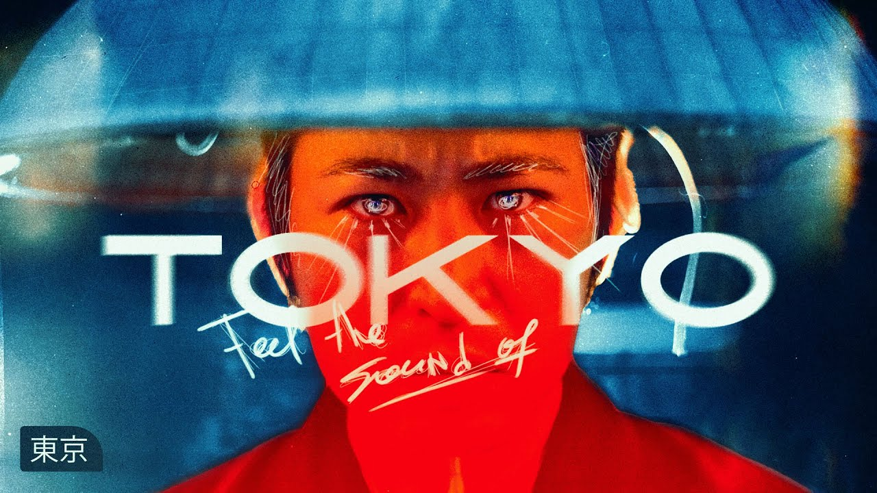 Feel the Sound of Tokyo