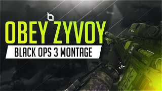 Obey Zyvoy: A Black Ops 3 Montage by Obey Vash!