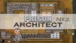 Prison Architect #2+гайд