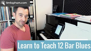 How to Teach the 12 Bar Blues on Piano [Lesson 2: Basic Improv]