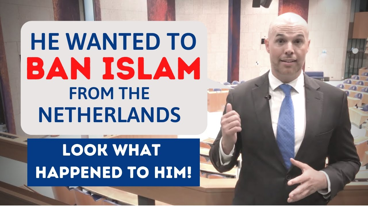 He wanted to BAN Islam from the Netherlands - Look what happened to him