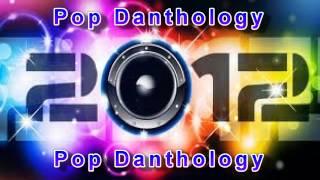 Pop Danthology 2012 -  Mashup of 50+ Pop Songs