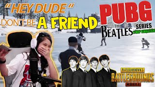#NAYGame | PUBG Hei Dude Don't Be a Friend
