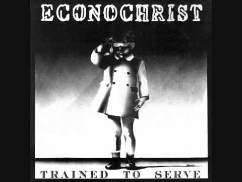 Econochrist - Trained To Serve LP