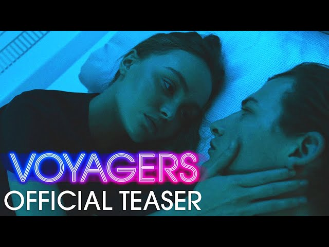 Voyagers (2021 Movie) Official Teaser - Tye Sheridan, Lily-Rose Depp