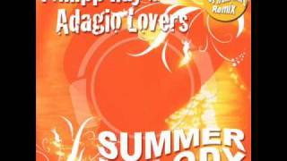 Philipp Ray Vs. Adagio Lovers - Summermelody (Original Electro Remix)