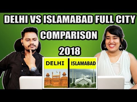 Indian Reaction On Delhi vs Islamabad Full city comparison UNBIASED 2018 | Krishna Views