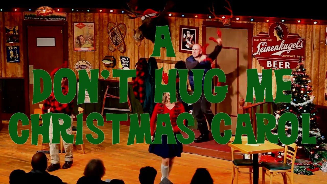 A DON'T HUG ME CHRISTMAS CAROL Trailer - YouTube