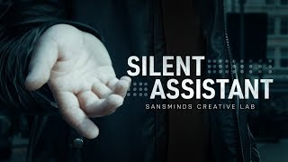 Silent Assistant by SansMinds Creative Lab