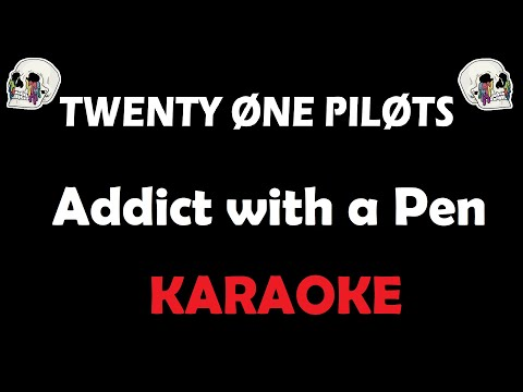 Twenty One Pilots - Addict With A Pen (Karaoke)