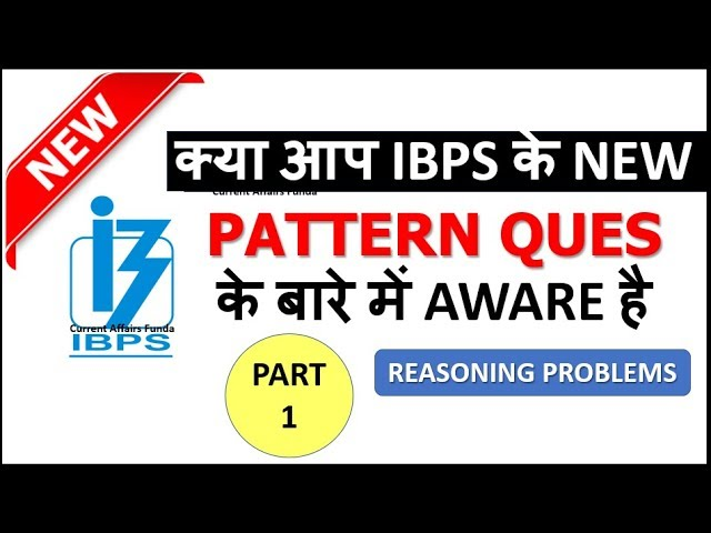 IBPS NEW PATTERN QUESTION PART 1||  REASONING SECTION