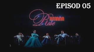 Ariana Rose | Episod 5