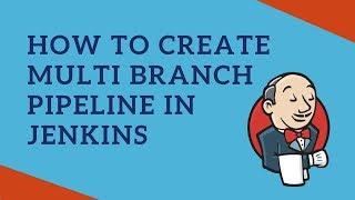 Multi Branch Pipeline Job using Jenkins | Tech Primers