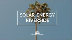 Have You Seen Your Electric Bill Lately? | Why Riverside Residents are Switching to Solar Energy