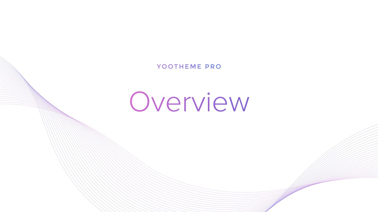 YOOtheme Pro #1: Overview - YouTube
