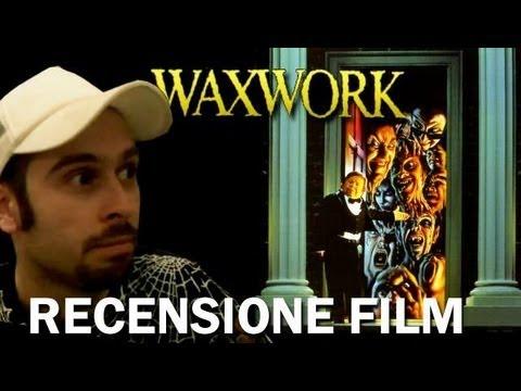 Recensioni Horror: Waxwork