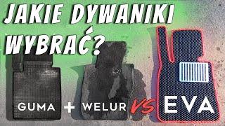 Dywaniki EVA - czym się różnią od WELURU i GUMY?