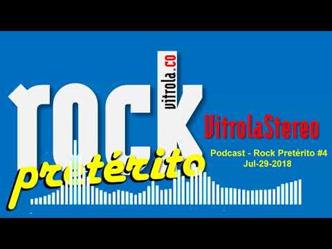 Podcast - Rock Pretérito - Ep. 1
