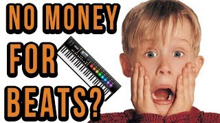 What If You Have No Money For Beats? What Do You Do?