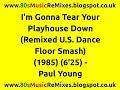 Miniature de la vidéo de la chanson I'm Gonna Tear Your Playhouse Down (Remixed Us Dance Floor Smash)